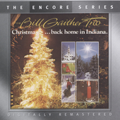Bill Gaither Trio (Gospel): Christmas...Back Home in Indiana