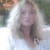 Monica Taft: Pure *