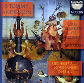 Andersson: The Garden Of Delights, Warriors / Andersson, Orchestra Of Norrlands Operan