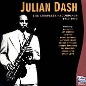 Julian Dash: Complete Recordings 1950-1953