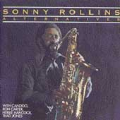 Sonny Rollins: Alternatives