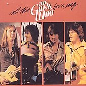 The Guess Who: All This for a Song
