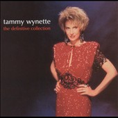 Tammy Wynette: The Definitive Collection