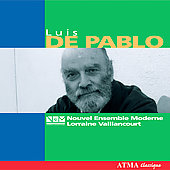 Pablo: Works for Chamber Orchestra / Nouvel Ensemble Moderne
