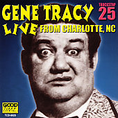 Gene Tracy: Live From Charlotte, NC Vol. 1