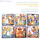 Catalan Christmas Carols and Songs / Vila I Casa&#241;as, et al
