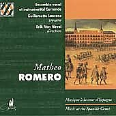 Romero: Music at the Spanish Court / Van Nevel, Laurens