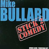 Mike Bullard: Stick 2 Comedy