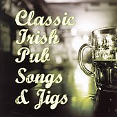 Michael Feeney (Celt): Classic Irish Pub Songs & Jigs *