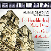 Alfred Newman (Composer/Conductor)/William T. Stromberg (Conductor): Alfred Newman: The Hunchback of Notre Dame; Beau Geste; All About Eve