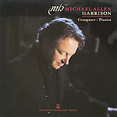 Michael Allen Harrison: Composer/Pianist
