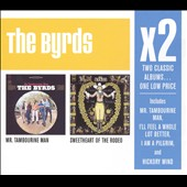 The Byrds: X2: Mr. Tambourine Man/Sweetheart of the Rodeo