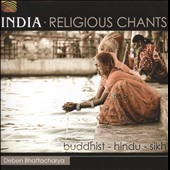 Deben Bhattacharya: India: Religious Chants