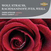 Wolf, Strauss, Rachmaninov, Ives, Weill / Dawn Upshaw, Margo Garrett