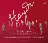 Haydn: Seven last words of Christ on the Cross / Frans Brüggen, Orchestra of the 18th Century