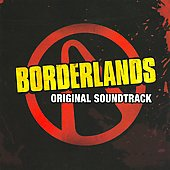 Original Soundtrack: Borderlands