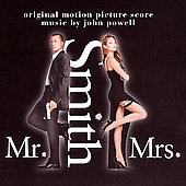 John Powell (Film Composer): Mr. & Mrs. Smith [Original Motion Picture Score]