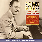 Richard Rodgers: Command Performance *
