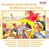 Various Artists: The Golden Age of Light Music: The 1950s, Vol. 5 - Sunny Side Up