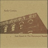 Andy Cotton: Last Stand At Havenmeyer Ranch [Slipcase]