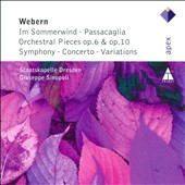Webern: Im Sommerwind; Orchestral Pieces; Variations