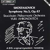 Shostakovich: Symphony no 5 / Ahronovitch, Stockholm PO