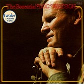 Doc Watson: The Essential Doc Watson