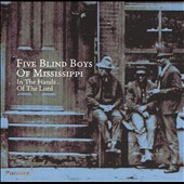 The Five Blind Boys of Mississippi: In the Hands of the Lord [Pazzazz]