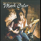 Mark Cyler: Man From the Cave