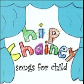 Hip Chainey: Songs For Child