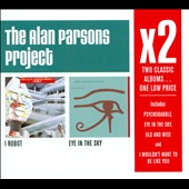 The Alan Parsons Project: X2: I Robot/Eye In The Sky