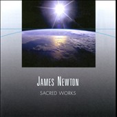 James Newton: Sacred Works