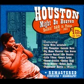 Various Artists: Houston Might Be Heaven: Rockin' R&B in Texas 1947-1951 [Box]