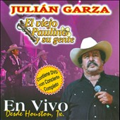 Julián Garza/El Viejo Paulino Y Su Gente: En Vivo Desde Houston Texas [CD/DVD]