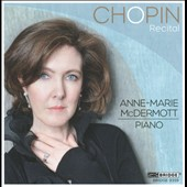 Chopin Recital / Anne Marie Mcdermott, piano