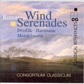 Romantic Wind Serenades by Dvorak, Mendelssohn, Hartmann / Consortium Classicum