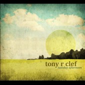 Tuesday Afternoon / Tony R Clef, Guitar