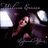 Melissa Errico (Vocals): Legrand Affair: The Songs of Michel Legrand