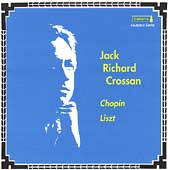 Chopin, Liszt / Jack Richard Crossan