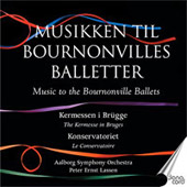 Music To The Bournonville Ballets, Vol. 3: Kermessen in Brügge, Konservtoriet