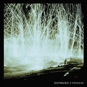Exitmusic: Passage [Digipak]