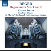 Max Reger: Organ Works, Vol. 12: Suites for Organ nos 1 & 2 / Kirsten Sturm, organ