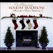 Various Artists: Holiday Traditions: Music For a Festive Gathering [Digipak]