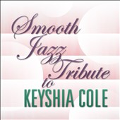 Various Artists: Smooth Jazz Tribute To Keyshia Cole