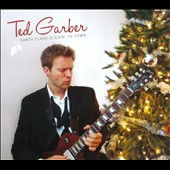 Ted Garber: Santa Claus is Goin' To Town [Digipak]