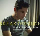 Eldar Djangirov Trio: Breakthrough [Digipak]