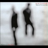 Mach7ne: Voice of a Lifetime [Digipak]