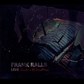 Frank Ralls: Live: Sevice of Darkness [Digipak]
