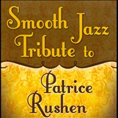 Various Artists: Smooth Jazz Tribute to Patrice Rushen
