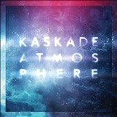 Kaskade: Atmosphere [Digipak]
